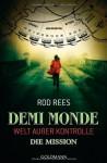Demi-Monde: Die Mission - Rod Rees