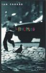 Bruiser - Ian Chorao