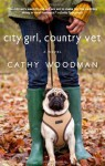 City Girl, Country Vet - Cathy Woodman