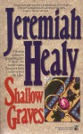 Shallow Graves - Jeremiah Healy