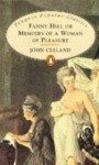 John Cleland's Fanny Hill: Memoirs of a Woman of Pleasure - John Cleland