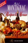 Michel Montignac Recipes and Menus (Adapted for North America) - Isabelle Lacombe, Michel Montignac