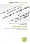 Gospel of Judas - Frederic P. Miller, Agnes F. Vandome, John McBrewster