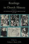 Readings in Church History, Vol 2: The Reformation and the Absolute States 1517-1789 - Colman James Barry