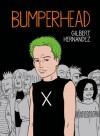 Bumperhead - Gilbert Hernández