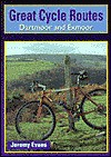 Great Cycle Routes: Dartmoor & Exmoo - Jeremy Evans