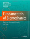 Fundamentals of Biomechanics: Equilibrium, Motion, and Deformation - Nihat Zkaya, Margareta Nordin, David Goldsheyder