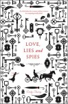 Love, Lies and Spies - Cindy Anstey
