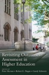 Revisiting Outcomes Assessment in Higher Education - Peter Hernon, Robert E. Dugan