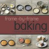 Baking (Frame By Frame Cookery) - Love Food