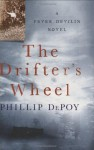 The Drifter's Wheel - Phillip DePoy