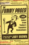 The Funny Pages: 1,473 Jokes From Today's Funniest Comedians - Judy Brown
