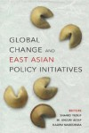 Global Change and East Asian Policy Initiatives - Policy World Bank