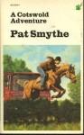 A Cotswold Adventure - Pat Smythe