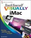 Teach Yourself VISUALLY iMac (Teach Yourself VISUALLY (Tech)) - Guy Hart-Davis