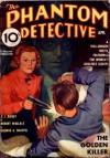 The Phantom Detective - The Golden Killer - April, 1937 18/3 - Robert Wallace