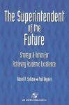 Superintendent of Future - Robert Spillane