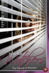 Wicked Watchers: The Pursuit of Pleasure - Victoria Blisse, Meg Wesley