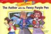 The Author with the Fancy Purple Pen - Rozanne Lanczak Williams, Ilene Richard