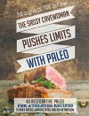 Paleo For Athletes: The Sassy Cavewoman Pushes Limits with Paleo: 40 Restorative Paleo for Athletes Recipes to Build Muscle, Improve Speed, and Rev Metabolism - Megan White