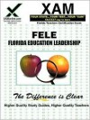 FTCE Fele Florida Educational Leadership Examination - Sharon Wynne, Wynne Sharon