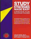 Study Strategies Made Easy: A Practical Plan for School Success - Leslie Davis, Harvey C. Parker, Sandi Sirotowitz