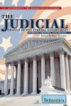 The Judicial Branch Of The Federal Government: Purpose, Process, And People (U.S. Government: The Separation Of Powers) - Brian Duignan