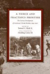 A Fierce and Fractious Frontier: The Curious Development of Louisiana's Florida Parishes, 1699-2000 - Samuel C. Hyde Jr.