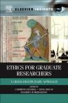 Ethics for Graduate Researchers: A Cross-Disciplinary Approach - Cathriona Russell, Linda Hogan, Maureen Junker-Kenny