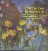 Benton End Remembered: Cedric Morris, Arthur Lett-Haines and the East Anglian School of Painting and Drawing - Gwynneth Reynolds, Reynolds Gwynneth, Diana Grace, Richard Morphet