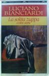 La solita zuppa e altre storie - Luciano Bianciardi