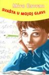 Svašta u mojoj glavi - Miro Gavran