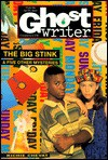 BIG STINK AND OTHER MYSTERIES, THE (Ghostwriter) - Richie Chevat