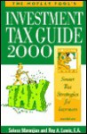 The Motley Fool's Investment Tax Guide - Selena Maranjian, Roy A. Lewis