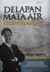 Delapan Mata Air Kecemerlangan - Muhammad Anis Matta
