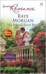 The Prince's Secret Bride - Raye Morgan