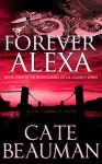 Forever Alexa - Cate Beauman