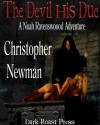 The Devil His Due - Christopher Newman
