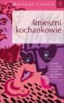 Śmieszni kochankowie - Mariusz Cieślik