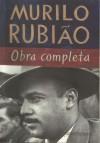 Murilo Rubiao: Obra Completa - Murilo Rubião