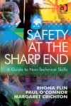 Safety at the Sharp End - Rhona Flin