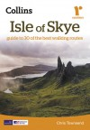 Collins Ramblers: Isle of Skye: Guide to 30 of the Best Walking Routes - Chris Townsend