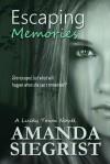 Escaping Memories - Amanda Siegrist
