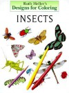 COLORING BOOK: Designs for Coloring: Insects and Spiders - NOT A BOOK