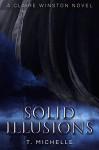 Solid Illusions: A Claire Winston novel - P.T. Michelle