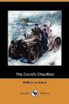 The Count's Chauffeur - William Le Queux