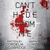 Can't Hide from Me - Cordelia Kingsbridge