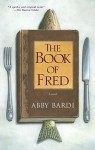 The Book of Fred - Abby Bardi
