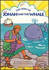The Story of Jonah and the Whale - Carol Wedeven, Anne Kennedy