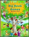 The Big Book of Games - Dorothy M. Stott